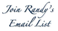 Join Randy's Email List
