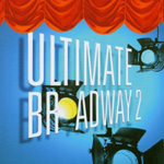 Ultimate Broadway 2